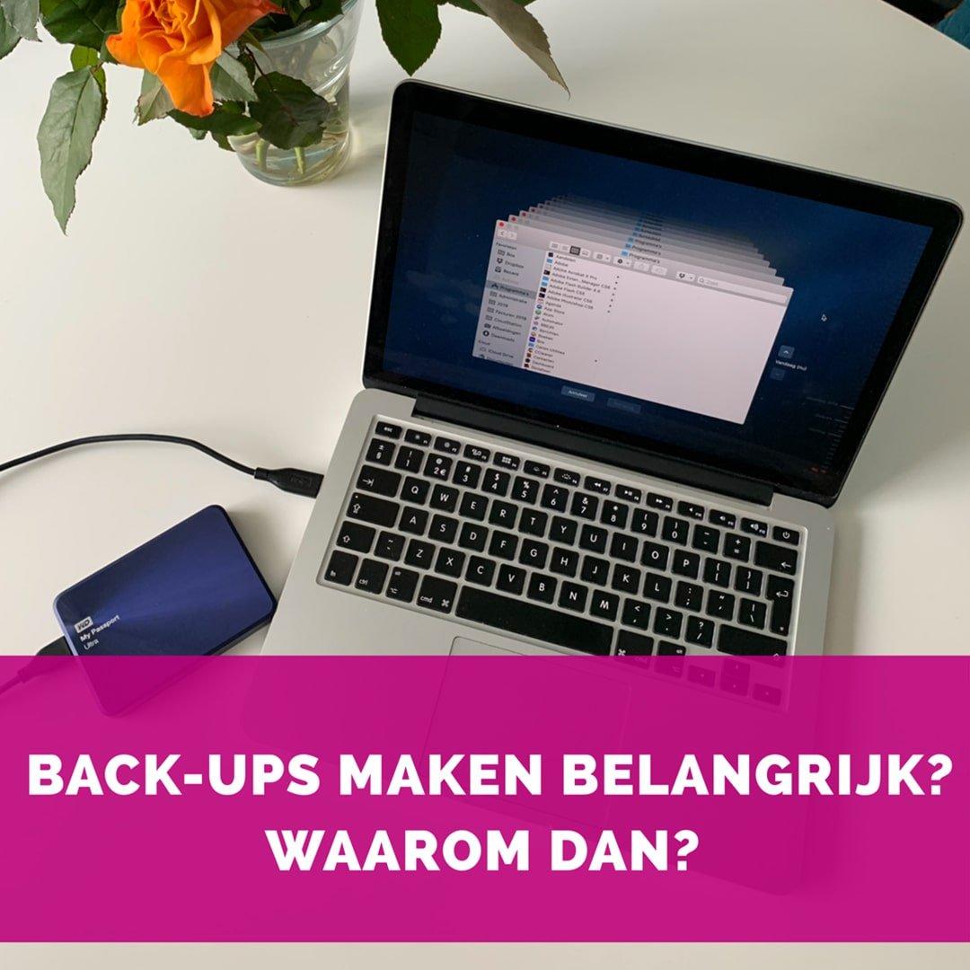 Backups maken belangrijk? Waarom dan?