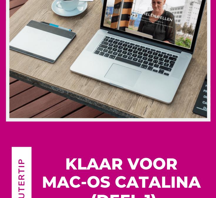 Klaar voor MacOs Catalina (deel 1)