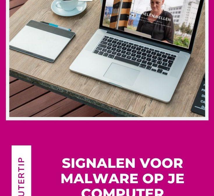Signalen voor malware op je computer