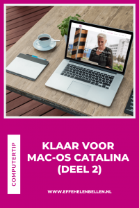 Computertips- Klaar voor Mac-os Catalina deel 2
