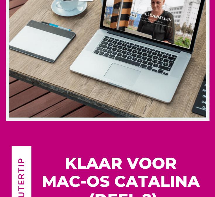 Klaar voor Mac-Os Catalina (deel 2)