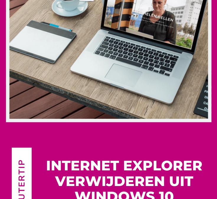 Internet Explorer verwijderen uit Windows 10