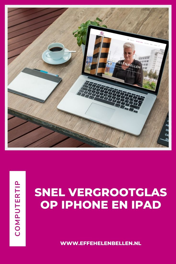 Computertips Vergrootglas op iPhone en iPad