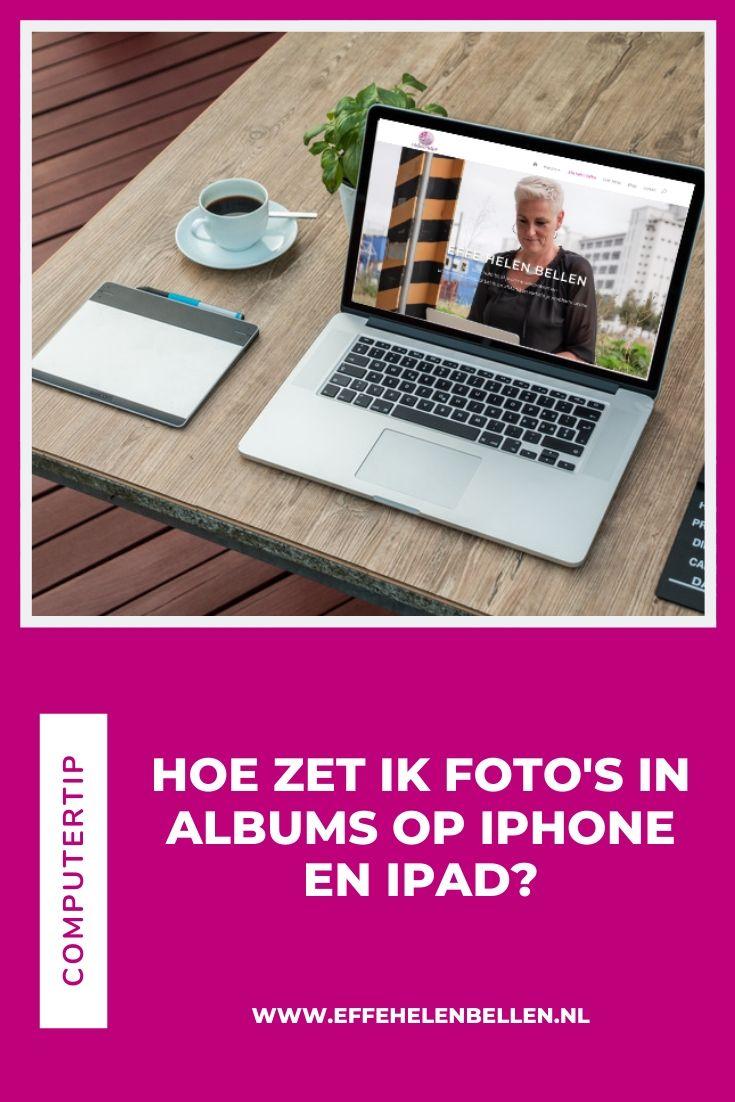 Hoe zet ik foto's in albums op iPhone en iPad?